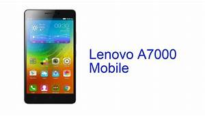 Lenovo A7000 Mobile Specification  India