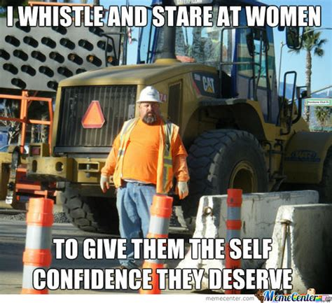 Meme Construction - construction workers memes best collection of funny construction workers pictures