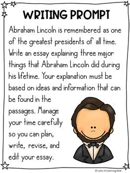 abraham lincoln writing prompt  informational texts