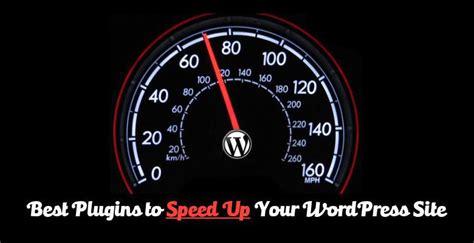 5 Best WordPress Plugins To Speed Up Your Website