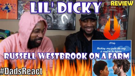 dads react russell westbrook   farm  lil dicky