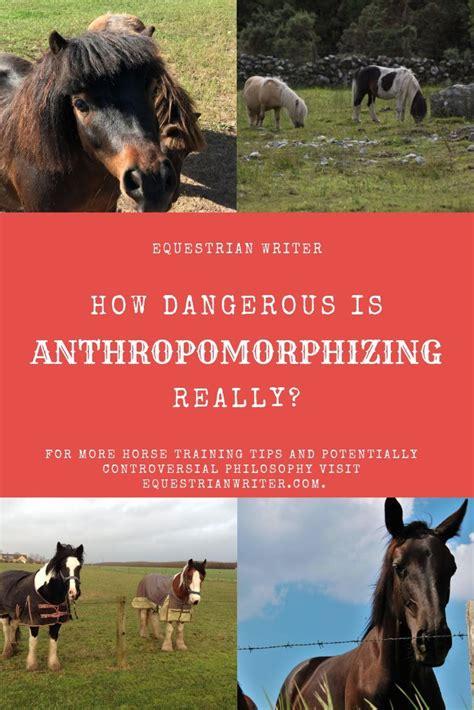 anthropomorphizing really horse