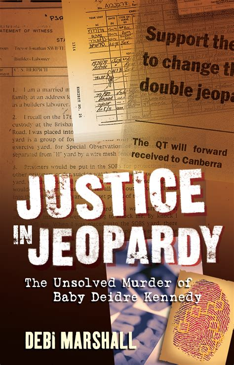 Justice In Jeopardy By Debi Marshall Penguin Books Australia