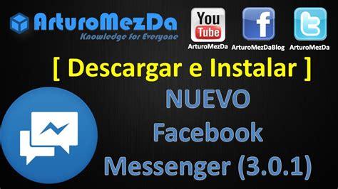 Descargar e Instalar el Nuevo Facebook Messenger (3.0.1 ...