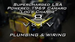 1969 Camaro  U0026quot Lou U0026 39 S Change U0026quot  Electrical Wiring And Plumbing
