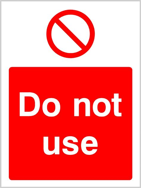 Do Not Use Sign Portrait