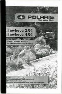 2006 Polaris Hawkeye 300 2x4 4x4 Atv Owners Manual
