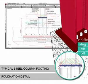 Footing Design Excel Steel Column Footing Foundation Detail Structuraldetails