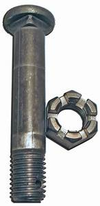 Bolt  Nut  U0026 Zerk  3  4in X 3 1  2in   16 U0026quot  To 7  8 U0026quot  Bolts