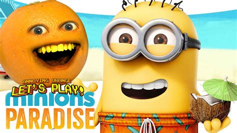 annoying orange plays minion paradise youtube