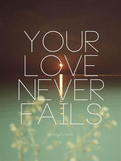 Fails Never God Christian Jesus Faith Quotes