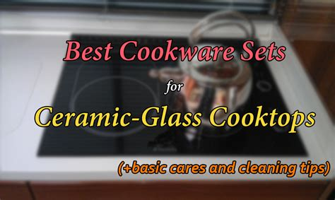 cookware sets  glass top stoves reviews   cookware geek