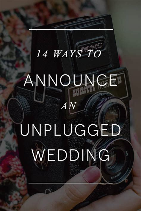 ways  announce  unplugged wedding