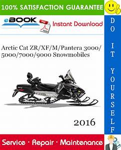 Best  U2606 U2606 2016 Arctic Cat Zr  Xf  M  Pantera 3000  5000  7000