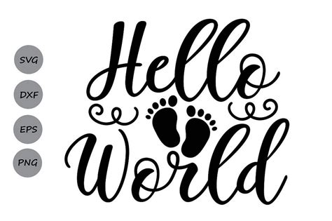 This does not include the decorative border that is used for display purposes only. Hello World Svg, Newborn Svg, Baby Svg, Onesie Svg, Baby ...