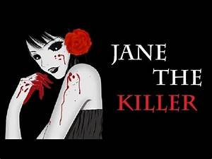 CREEPYPASTA | Jane The Killer: The Real Story - YouTube
