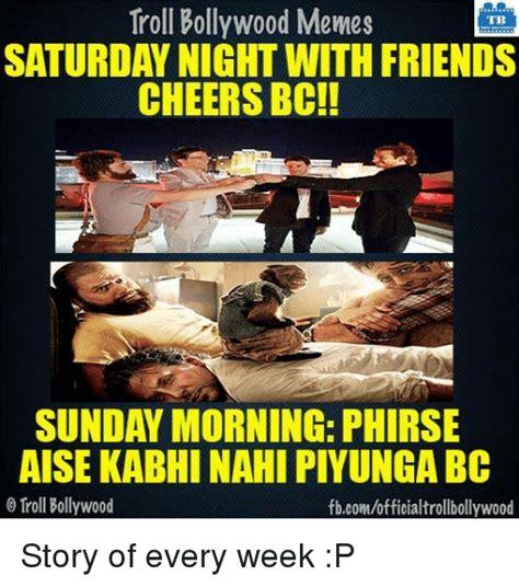 Saturday Night Meme - funny bollywood memes memes of 2017 on sizzle bollywood meme