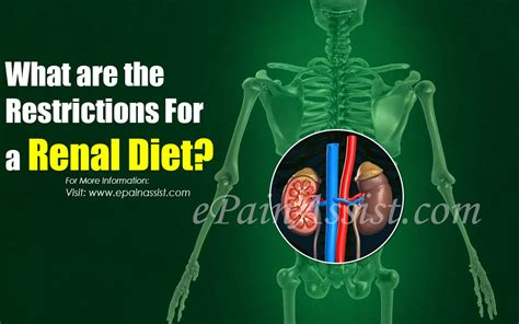 restrictions   renal diet