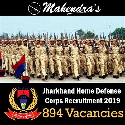 jharkhand home defense corps recruitment   vacancies