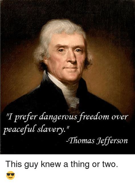 Thomas Jefferson Memes - 25 best memes about slavery slavery memes