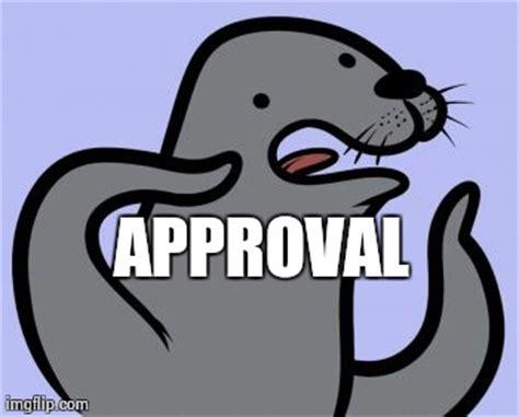Seal Of Approval Meme - homophobic seal memes imgflip