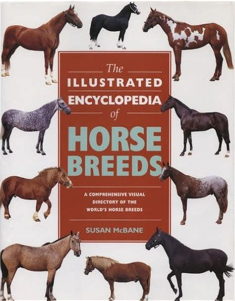 illustrated encyclopedia  horse breeds  comprehensive visual directory   worlds