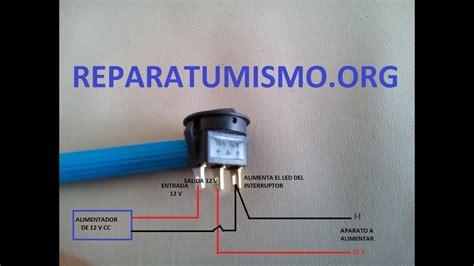 electronica basica interruptores 12 v con led incorporado youtube