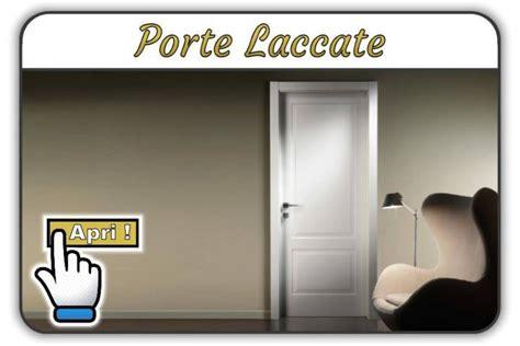 porte interne laccate bianche catalogo porte interne in laminato e massello prezzi