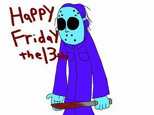 Happy Friday the 13th!!! by ogiemon on DeviantArt