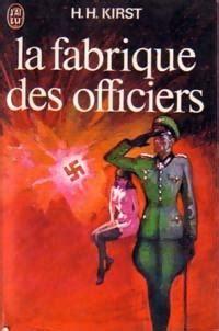 la chambre des officiers resumé du livre la fabrique des officiers hans hellmut kirst babelio