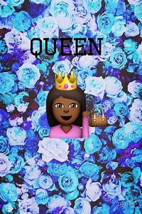 Emojis Wallpapers Queen Dope Related Keywords