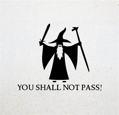 Gandalf Pass Shall Decal Lord Rings Sticker