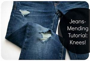 Tutorial update: How to mend jeans when the holes are in ...