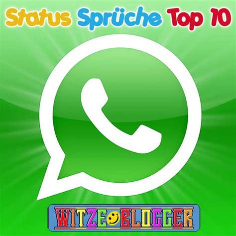 die besten status spr 252 che f 252 r whatsapp top 10