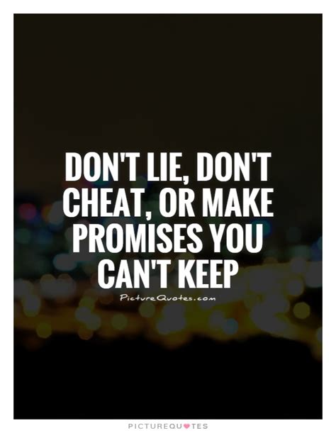 Don T Lie On Your Resume by 65 Best Promise Quotes And Sayings