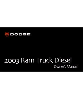 free car manuals to download 2003 dodge ram 2500 security system 2003 dodge ram diesel truck owners manual