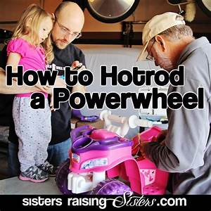 25  Best Ideas About Power Wheels On Pinterest