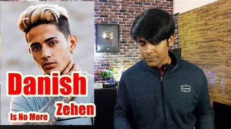 Danish Zehen Is No More
