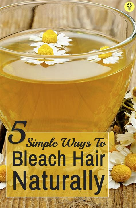 Ways To Lighten Hair Without Damaging It by 5 Simple Ways To Hair Naturally Hair The