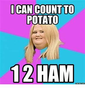25+ Best Memes About I Can Count to Potato   I Can Count ...
