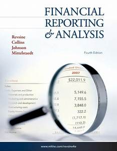 Download Financial Reporting And Analysis 4th Edition Revsine  Collins  Johnson  Mittelstaedt