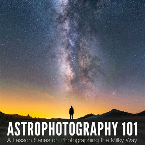 Astrophotography Lesson Series Photographing The