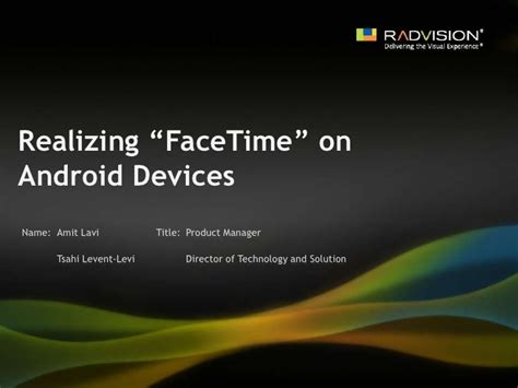 facetime for android to iphone realizing facetime on android devices