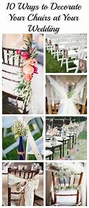 10, Ways, To, Decorate, Your, Chairs, At, Your, Wedding