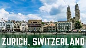 My Trip to Zurich, Switzerland - YouTube