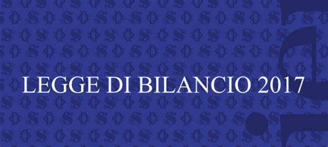 Legge Di Stabilità Testo by Legge Di Bilancio 2017 Il Testo Approvato Alla Le