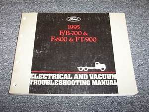 1995 Ford B700 F700 F800 Ft900 Truck Electrical Wiring