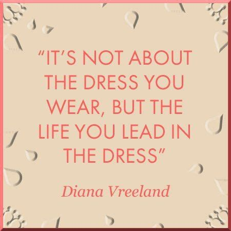 famous fashion quotes  ignite inspire
