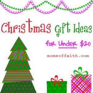 Christmas Gift Ideas for Under $20 Moms of Faith