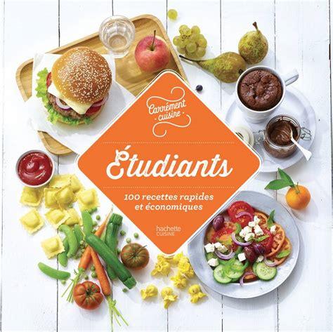 hachette pratique cuisine livre etudiants 100 recettes rapides et économiques